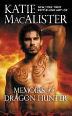 Memoirs of a Dragon Hunter ebook by