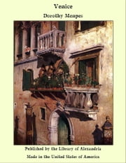 Venice ebook by Dorothy Menpes