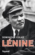 Lénine politique ebook by Dominique Colas