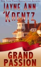 Grand Passion ebook by Jayne Ann Krentz
