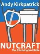 Nutcraft ebook by Andrew Kirkpatrick