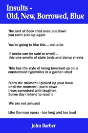 Insults: Old, New, Borrowed, Blue ebook by John Barber