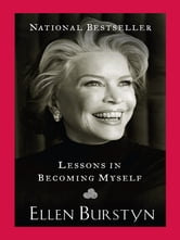 Lessons in Becoming Myself ebook by Ellen Burstyn