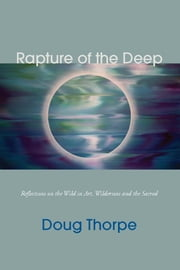 RAPTURE OF THE DEEP ebook by DOUG THORPE