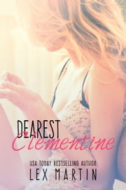 Dearest Clementine ebook by Lex Martin