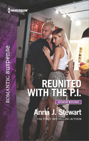 Reunited with the P.I. ebook by Anna J. Stewart
