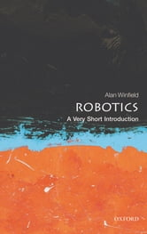 Robotics: A Very Short Introduction ebook by Alan Winfield