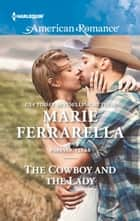 The Cowboy and the Lady ebook by Marie Ferrarella