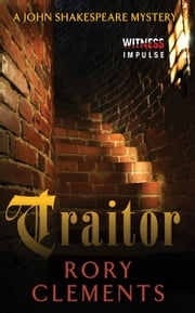 Traitor - A John Shakespeare Mystery ebook by Rory Clements