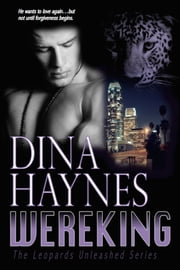 Wereking - A Paranormal Shifter Romance Suspense ebook by Dina Haynes