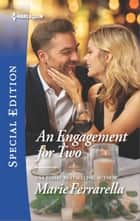 An Engagement for Two ebook by Marie Ferrarella