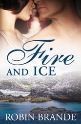 Fire and Ice - Hearts on Fire, #2 ebook by Robin Brande