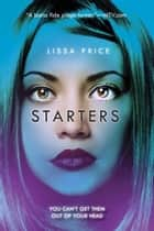 Starters ebook by Lissa Price