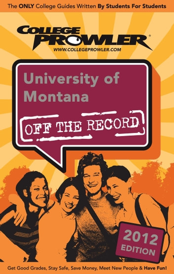 University of Montana 2012 ebook by Samantha Steven