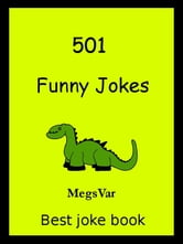 Jokes Funny Jokes: 501 Funny Jokes ebook by Megs Var
