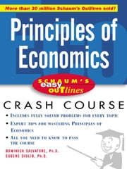 Schaum's Easy Outline of Principles of Economics ebook by Salvatore, Dominick