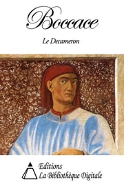 Boccace - Le Decameron ebook by Boccace