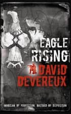 Eagle Rising ebook by David Devereux