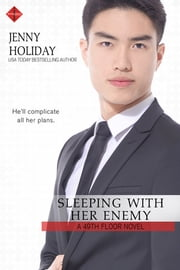 Sleeping with Her Enemy ebook by Jenny Holiday