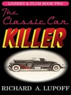 The Classic Car Killer ebook by
