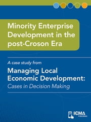 Minority Enterprise Development in the Post-Croson Era: Cases in Decision Making ebook by Kyle  Farmbry,Lena  T.  Rodriguez,James  M.  Banovetz