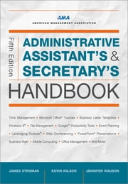 Administrative Assistant's and Secretary's Handbook ebook by James Stroman,Kevin Wilson,Jennifer Wauson