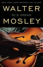 R L'S Dream ebook by Walter Mosley