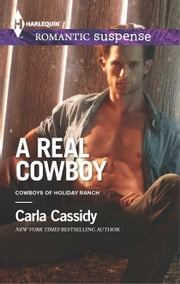 A Real Cowboy - A Western Romantic Suspense Novel ebook by Carla Cassidy