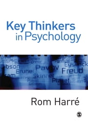 Key Thinkers in Psychology ebook by Professor Rom Harre