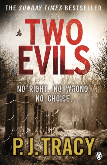 Two Evils - Monkeewrench Book 6 ebook by P. J. Tracy