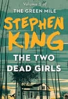 The Two Dead Girls ebook by Stephen King