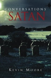 Conversations With Satan ebook by Kevin Moore