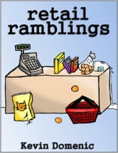 Retail Ramblings ebook by Kevin Domenic