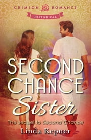 Second Chance Sister - The Sequel to Second Chance ebook by Linda Kepner