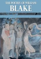 The Poetry of William Blake ebook by William Blake