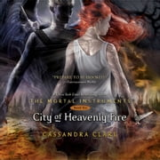 City of Heavenly Fire audiobook by Cassandra Clare