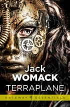 Terraplane ebook by Jack Womack