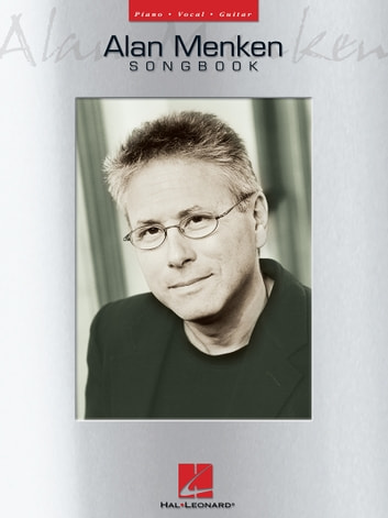 Alan Menken Songbook ebook by Alan Menken