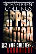 Apparition ebook by Michaelbrent Collings