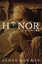 Honor ebook by James Bowman
