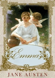 Emma - [Special Illustrated Edition] [Annotated with Literary History And Criticism ] [Free Audio Links] ebook by Jane Austen