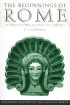 The Beginnings of Rome ebook by Tim Cornell