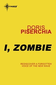 I, Zombie ebook by Doris Piserchia