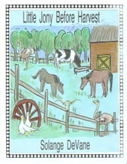 Little Jony Before Harvest ebook by Solange DeVane