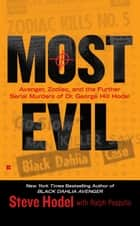 Most Evil ebook by Steve Hodel,Ralph Pezzullo