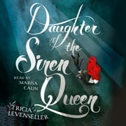Daughter of the Siren Queen livre audio by Tricia Levenseller