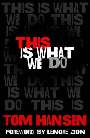 This Is What We Do ebook by Tom Hansen