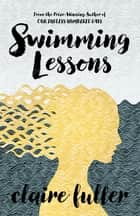 Swimming Lessons ebook by Claire Fuller
