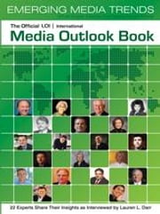 The Official LOI International Media Outlook Book ebook by Darr, Lauren L
