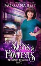 Signs and Pawtents ebook by Morgana Best